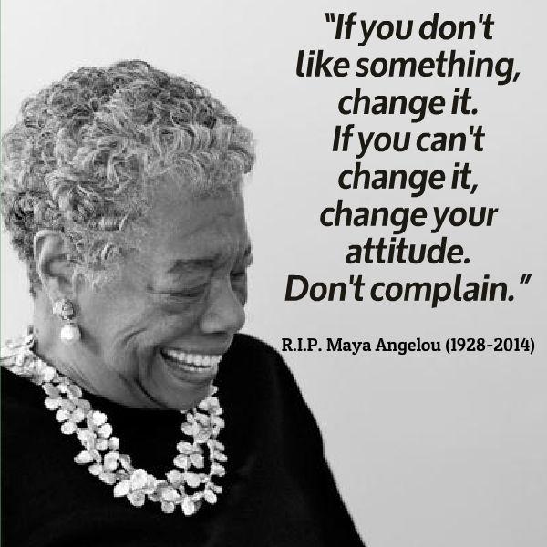 Attitude by Maya Angelou